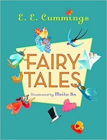 Fairy Tales by E. E. Cummings - Hardcover