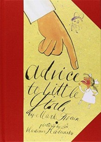 Advice to Little Girls by Mark Twain - Hardcover