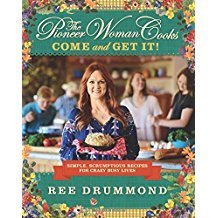 The Pioneer Woman Cooks : Come and Get It! - Hardcover Cookbook