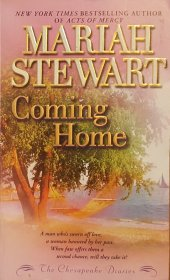 Coming Home : A Chesapeake Diaries Novel by Mariah Stewart - USED Mass Market Paperback