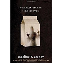 The Face on the Milk Carton by Caroline B. Cooney - Paperback