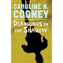Diamonds in the Shadow by Caroline B. Cooney - Paperback