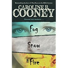 Fog, Snow, and Fire by Caroline B. Cooney - Paperback