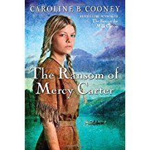 The Ransom of Mercy Carter by Caroline B. Cooney - Paperback