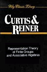 Representation Theory of Finite Groups and Associative Algebras (Wiley Classics Library) by Charles W. Curtis and‎ Irving Reiner - Paperback USED Nearly New Cond.