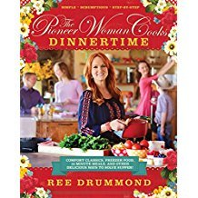 The Pioneer Woman Cooks : Dinnertime - Hardcover Cookbook