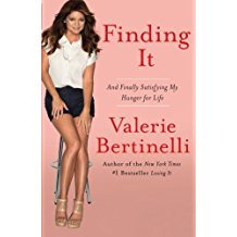 Finding It : Satisfying My Hunger for Life by Valerie Bertinelli - Paperback
