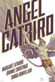 Angel Catbird Volume 1 by Margaret Atwood - Hardcover Graphic Novel