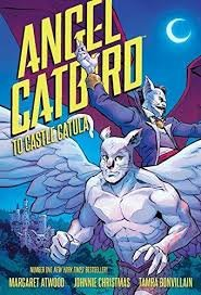 Angel Catbird Volume 2 : To Castle Catula by Margaret Atwood - Hardcover Graphic Novel