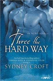 Three the Hard Way (ACRO) by Sydney Croft - Paperback