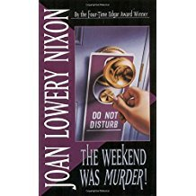 The Weekend Was Murder! by Joan Lowery Nixon - Paperback
