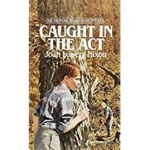 Caught in the Act (Orphan Train Adventures) by Joan Lowery Nixon - Paperback
