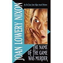 The Name of the Game Was Murder by Joan Lowery Nixon - Paperback