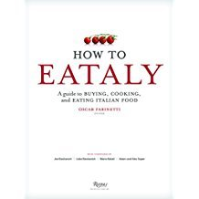 How to Eataly by Mario Batali - Hardcover Italian Food Manual