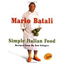 Mario Batali : Simple Italian Food - Hardcover Cookbook
