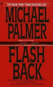 Flash Back : A Medical Thriller by Michael Palmer - Paperback USED