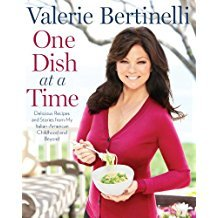One Dish at a Time : Delicious Recipes by Valerie Bertinelli - Hardcover