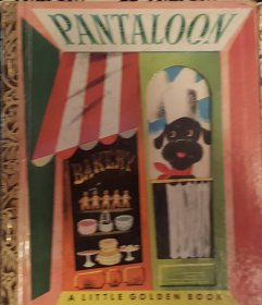 Pantaloon - A Little Golden Book VINTAGE 1951