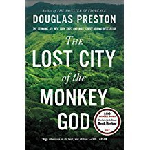 The Lost City of the Monkey God : A True Story by Douglas Preston - Paperback