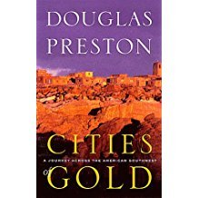 Cities of Gold by Douglas Preston - Paperback