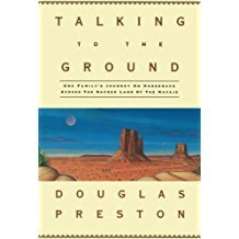 Talking to the Ground by Douglas Preston - Paperback