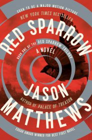 Red Sparrow : A Novel by Jason Matthews - Paperback