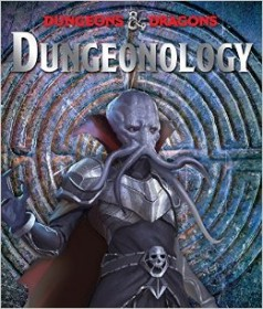 Dungeonology (Ologies) - Hardcover RPG Supplement