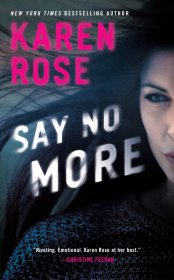 Say No More by Karen Rose - Paperback Suspense Thriller