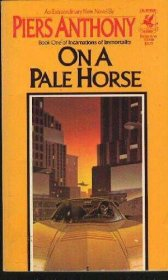 On a Pale Horse (Incarnations of Immortality) by Piers Anthony - Paperback USED