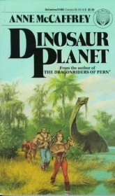Dinosaur Planet by Anne McCaffrey - Paperback USED