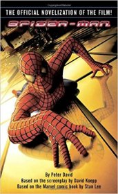 Spider-Man The Official Novelization of the Film by Peter David - Paperback USED