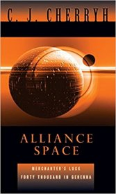 Alliance Space (Alliance-Union Universe) by C. J. Cherryh - Paperback USED