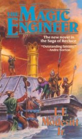 The Magic Engineer by L.E. Modesitt, Jr. - Paperback USED
