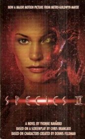 Species II : A Novel by Yvonne Navarro - Paperback USED