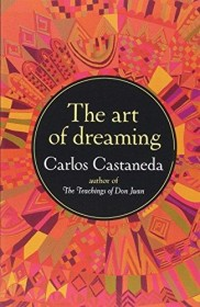The Art of Dreaming by Carlos Castaneda - Paperback