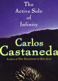 The Active Side of Infinity by Carlos Castaneda - Paperback