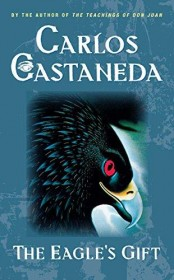 The Eagle's Gift by Carlos Castaneda - Paperback