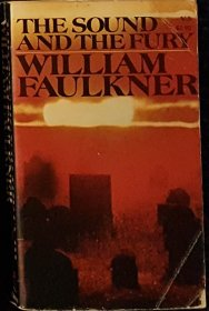 The Sound and the Fury by William Faulkner - Paperback USED Classics post-1962 edition