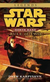 Rule of Two (Star Wars: Darth Bane, Book 2) by Drew Karpyshyn - Mass Market Paperback