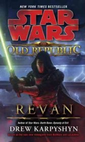 Star Wars: Revan (Star Wars: The Old Republic - Legends) by Drew Karpyshyn - Mass Market Paperback
