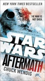 Star Wars Aftermath (Star Wars: The Aftermath Trilogy) by Chuck Wendig - Paperback