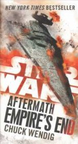 Empire's End (Star Wars: The Aftermath Trilogy) by Chuck Wendig - Paperback