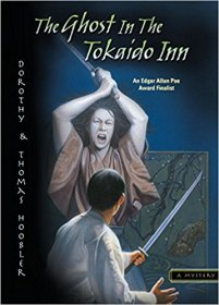 The Ghost at the Tokaido Inn : A Judge Ooka Mystery by Dorothy & Thomas Hoobler - Paperback