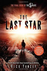 The Last Star : The Final Book of The 5th Wave by Rick Yancey - Paperback