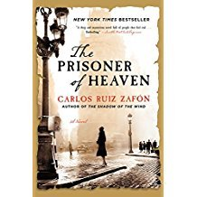 The Prisoner of Heaven : A Novel by Carlos Ruiz Zafón - Paperback Fiction
