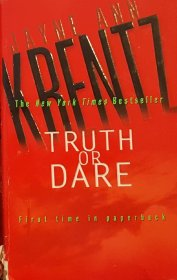 Truth or Dare by Jayne Ann Krentz - USED Mass Market Paperback