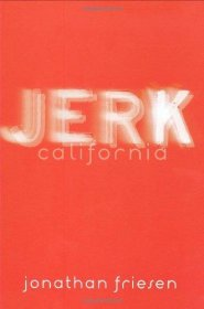 Jerk, California by Jonathan Friesen - Paperback Fiction