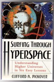 Surfing through Hyperspace by Clifford A. Pickover - Hardcover FIRST EDITION