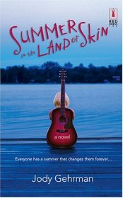 Summer In The Land Of Skin by Jody Gehrman - Paperback Fiction