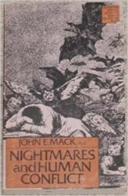 Nightmares and Human Conflict by John E. Mack, M.D. - Paperback Psychology